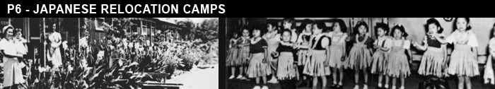 Photo banner - P6 - Japanese Relocation Camps