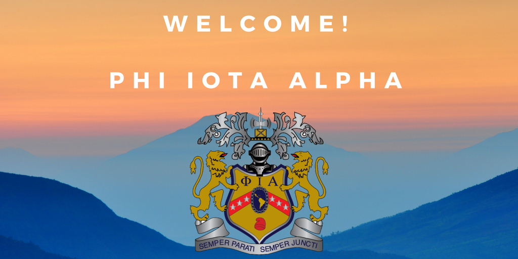WelcomePhi Iota Alpha