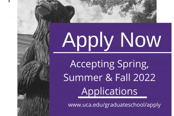 Apply at uca.edu/graduateschool/apply