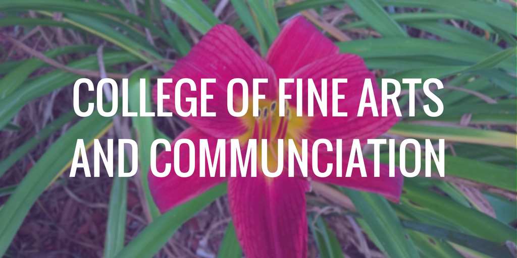 College of Fine Arts and Communication