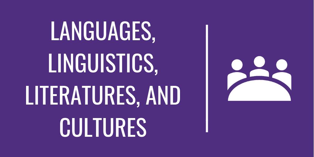 Languages, Linguistics, Literatures, and Cultures