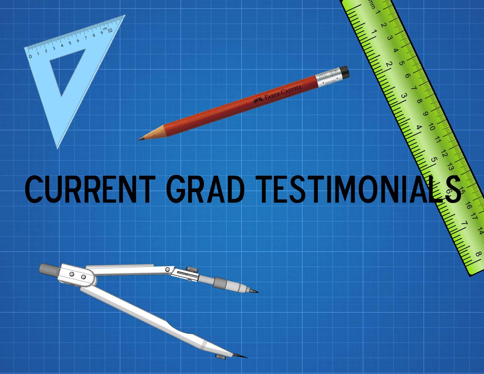 Current Grad Testimonials