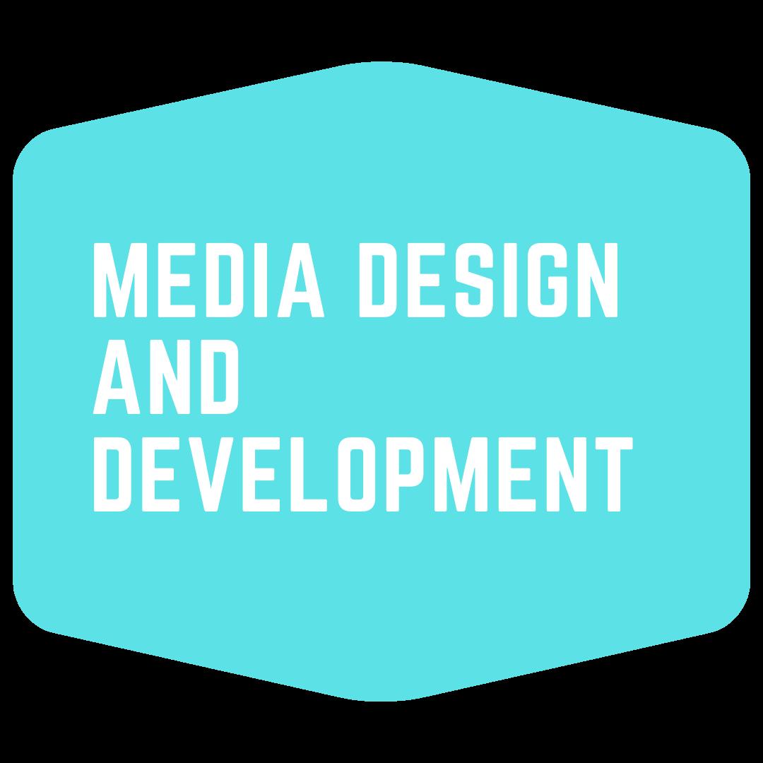 Media Design and Development