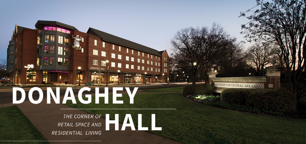 Donaghey Hall - The Corner of Retail Space and Residential Living