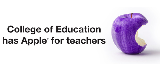 College of Education  has Apple® for teachers
