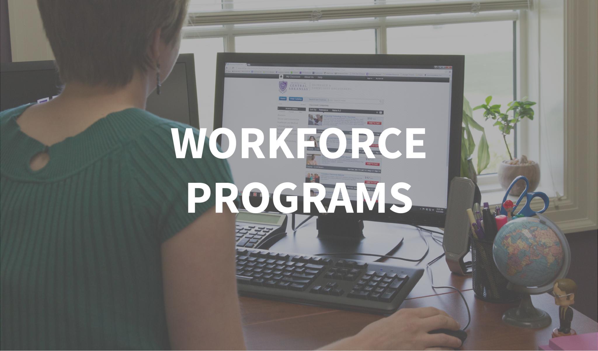 Workforce Programs