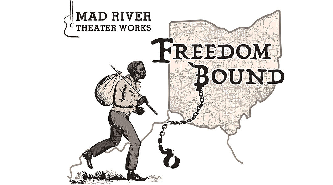 Mad River Theater Works Freedom Bound