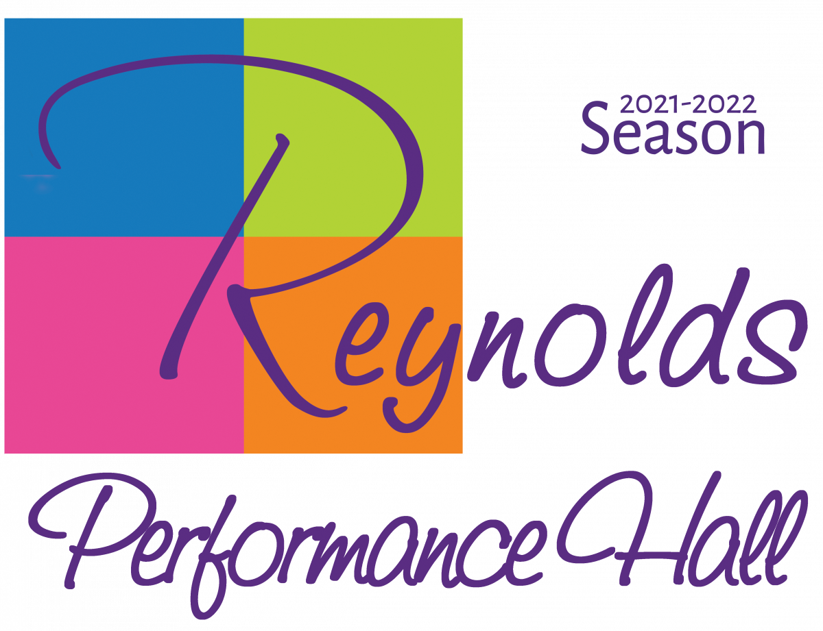 Reynolds Performance Hall 2021- 2022 Season