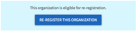 "Blue box that reads ""Re-Register this organization"""