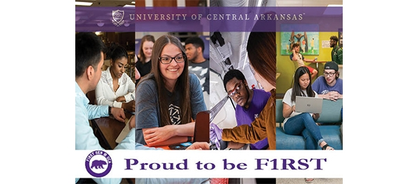 First Generation Students @ UCA - Proud to be a First Generations College Student