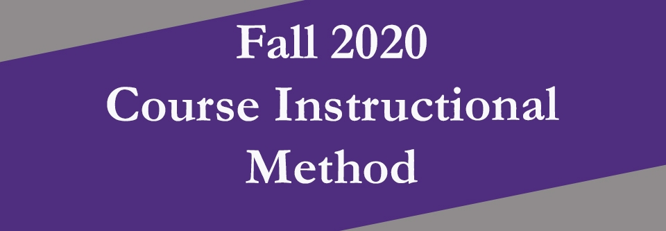 Fall 2020 Instructional Course Method Video