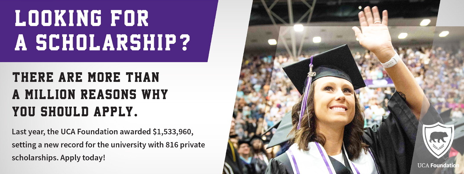 Apply for a UCA Foundation Scholarship