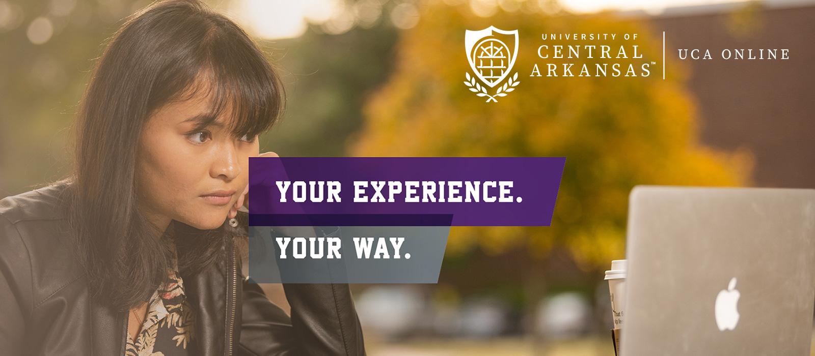 UCA Online: Your Experience. Your Way.